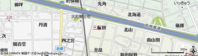 愛知県一宮市大和町氏永(三反割)周辺の地図