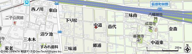 愛知県一宮市萩原町河田方(中道)周辺の地図