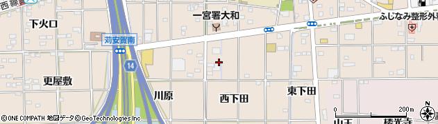 愛知県一宮市大和町苅安賀(西下田)周辺の地図