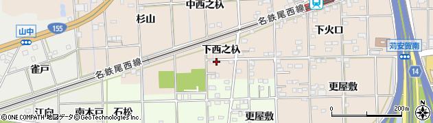 愛知県一宮市大和町苅安賀(下西之杁)周辺の地図