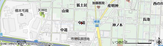 愛知県一宮市萩原町朝宮(中道)周辺の地図