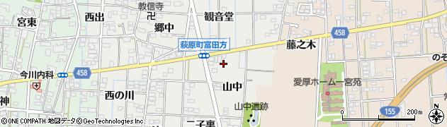 愛知県一宮市萩原町富田方(山中)周辺の地図