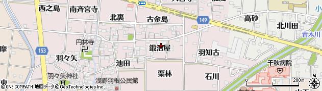愛知県一宮市千秋町浅野羽根(鍛治屋)周辺の地図