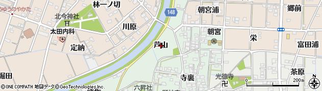 愛知県一宮市萩原町朝宮(芦山)周辺の地図