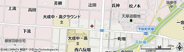 愛知県一宮市千秋町小山(東六反畑)周辺の地図