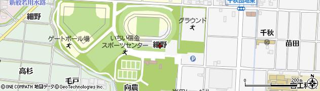 愛知県一宮市千秋町佐野(細野)周辺の地図