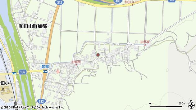 〒669-5264 兵庫県朝来市和田山町加都の地図