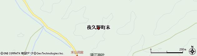 京都府福知山市夜久野町末周辺の地図