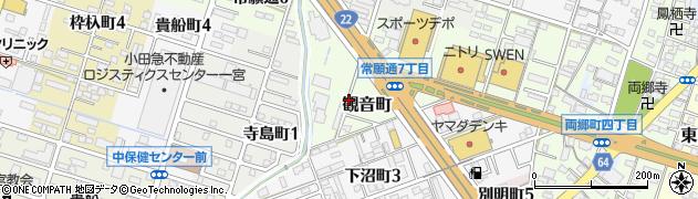 愛知県一宮市観音町周辺の地図