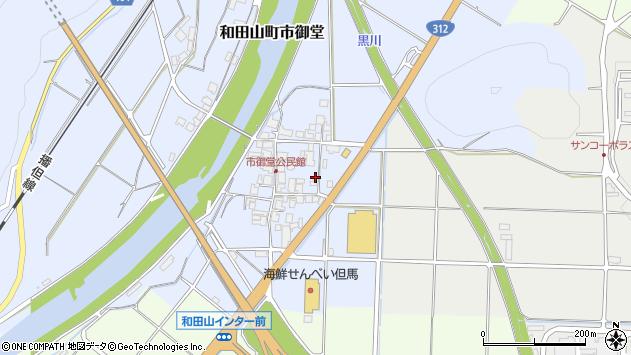 〒669-5262 兵庫県朝来市和田山町市御堂の地図