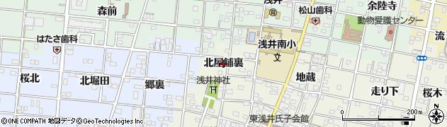 愛知県一宮市浅井町東浅井(北屋舗裏)周辺の地図