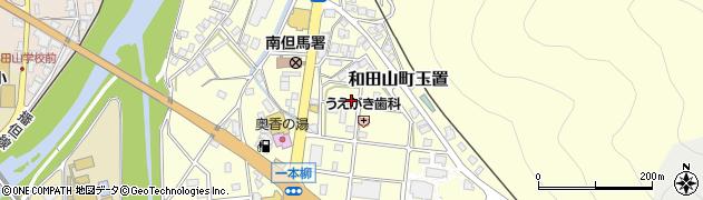 兵庫県朝来市和田山町玉置周辺の地図