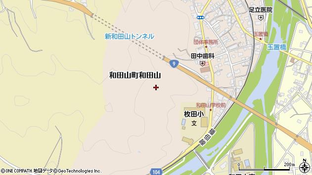 〒669-5201 兵庫県朝来市和田山町和田山の地図