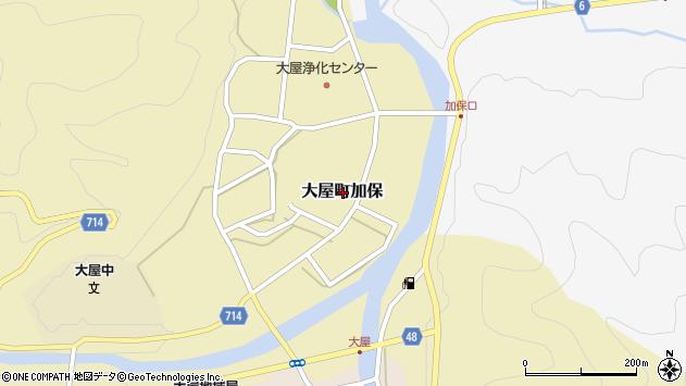 〒667-0315 兵庫県養父市大屋町加保の地図