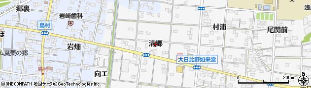 愛知県一宮市浅井町大日比野(清郷)周辺の地図