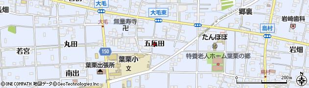 愛知県一宮市大毛(五反田)周辺の地図