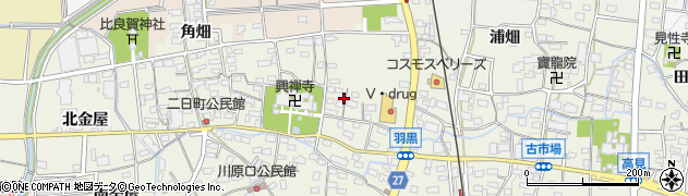 愛知県犬山市羽黒(城屋敷)周辺の地図