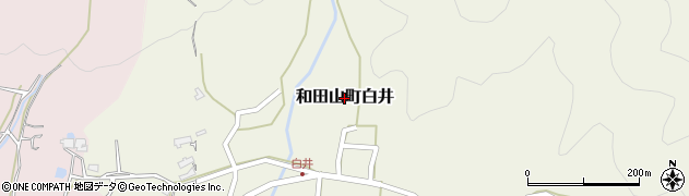 兵庫県朝来市和田山町白井周辺の地図