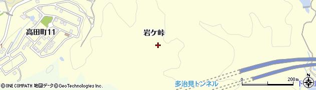 岐阜県多治見市高田町(岩ケ峠)周辺の地図