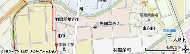 愛知県犬山市羽黒稲葉西周辺の地図