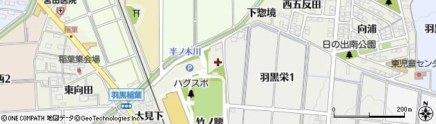 愛知県犬山市羽黒(竹ノ腰)周辺の地図