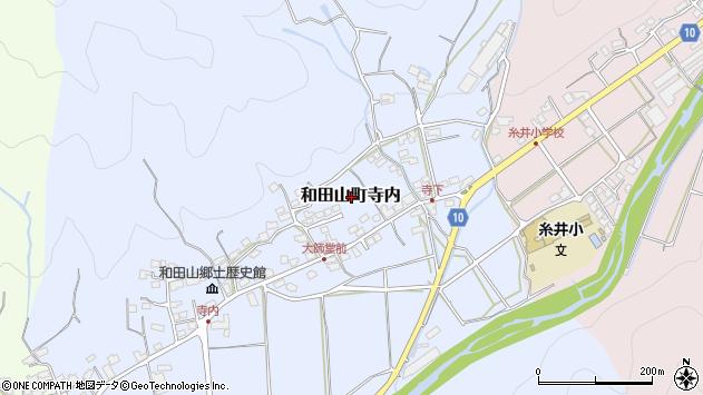 〒669-5232 兵庫県朝来市和田山町寺内の地図