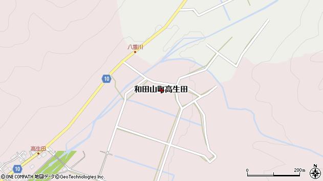 〒669-5233 兵庫県朝来市和田山町高生田の地図