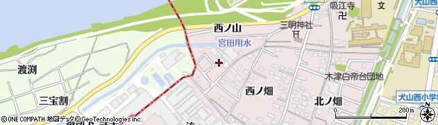 愛知県犬山市木津(西ノ山)周辺の地図