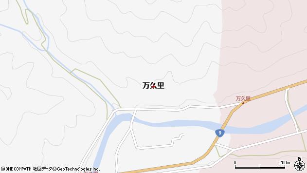 〒667-1103 兵庫県養父市万久里の地図