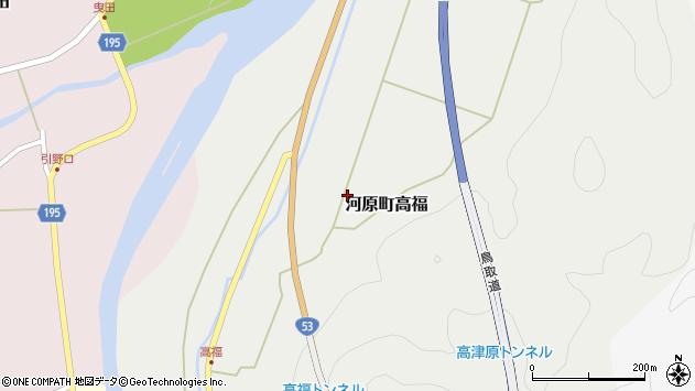 〒680-1213 鳥取県鳥取市河原町高福の地図