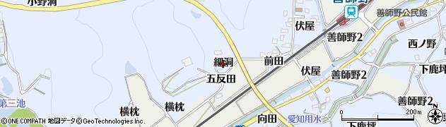 愛知県犬山市善師野(細洞)周辺の地図