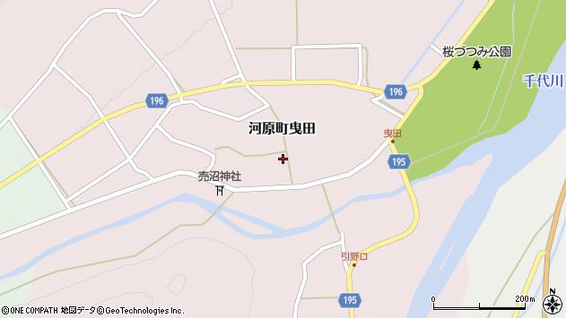 〒680-1222 鳥取県鳥取市河原町曳田の地図