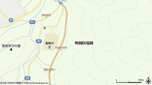 〒667-1334 兵庫県美方郡香美町村岡区福岡の地図