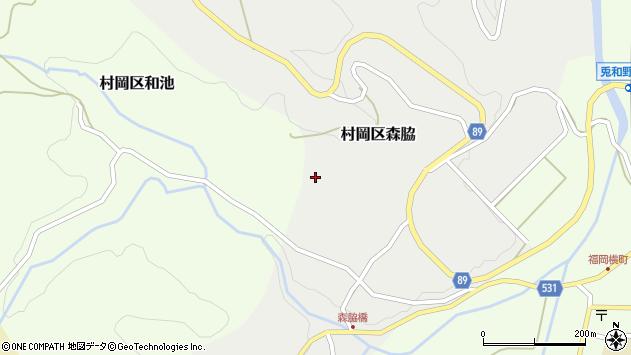 〒667-1341 兵庫県美方郡香美町村岡区森脇の地図