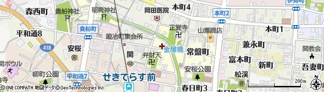 岐阜県関市金屋町周辺の地図