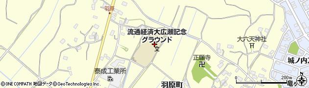 茨城県龍ケ崎市羽原町周辺の地図