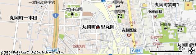 福井県坂井市丸岡町西里丸岡周辺の地図