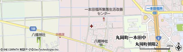 福井県坂井市丸岡町一本田福所周辺の地図