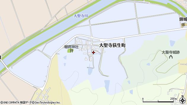 〒922-0003 石川県加賀市大聖寺荻生町の地図