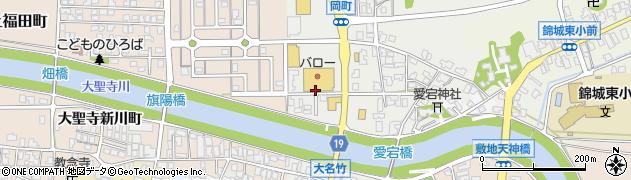 石川県加賀市大聖寺岡町(ニ)周辺の地図