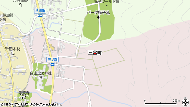 〒920-2114 石川県白山市三宮町の地図