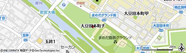 石川県金沢市大豆田本町(チ)周辺の地図