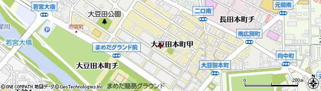 石川県金沢市大豆田本町(甲)周辺の地図