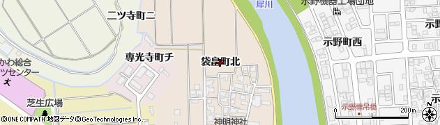 石川県金沢市袋畠町(北)周辺の地図