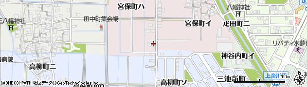 石川県金沢市宮保町(ハ)周辺の地図