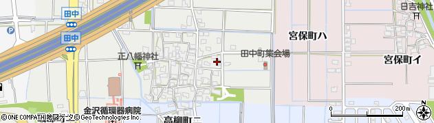 石川県金沢市田中町(い)周辺の地図
