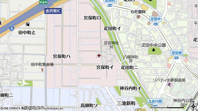〒920-0006 石川県金沢市宮保町の地図