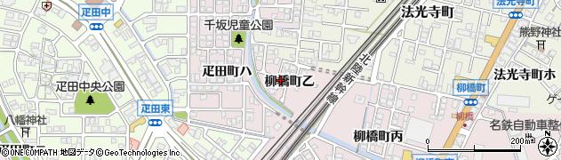 石川県金沢市柳橋町(乙)周辺の地図