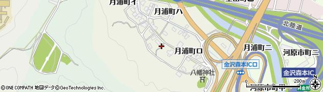 石川県金沢市月浦町周辺の地図