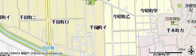 石川県金沢市千田町(イ)周辺の地図